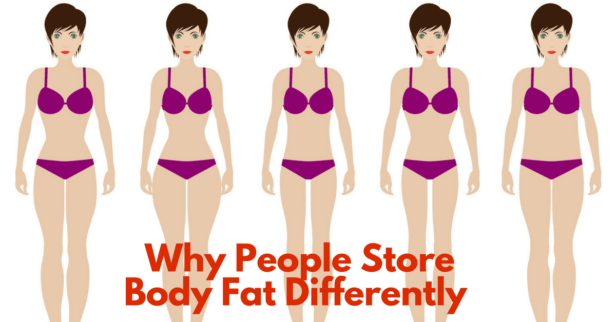 why people store fat differently